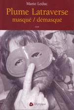 Plume Latraverse masqué/démasqué